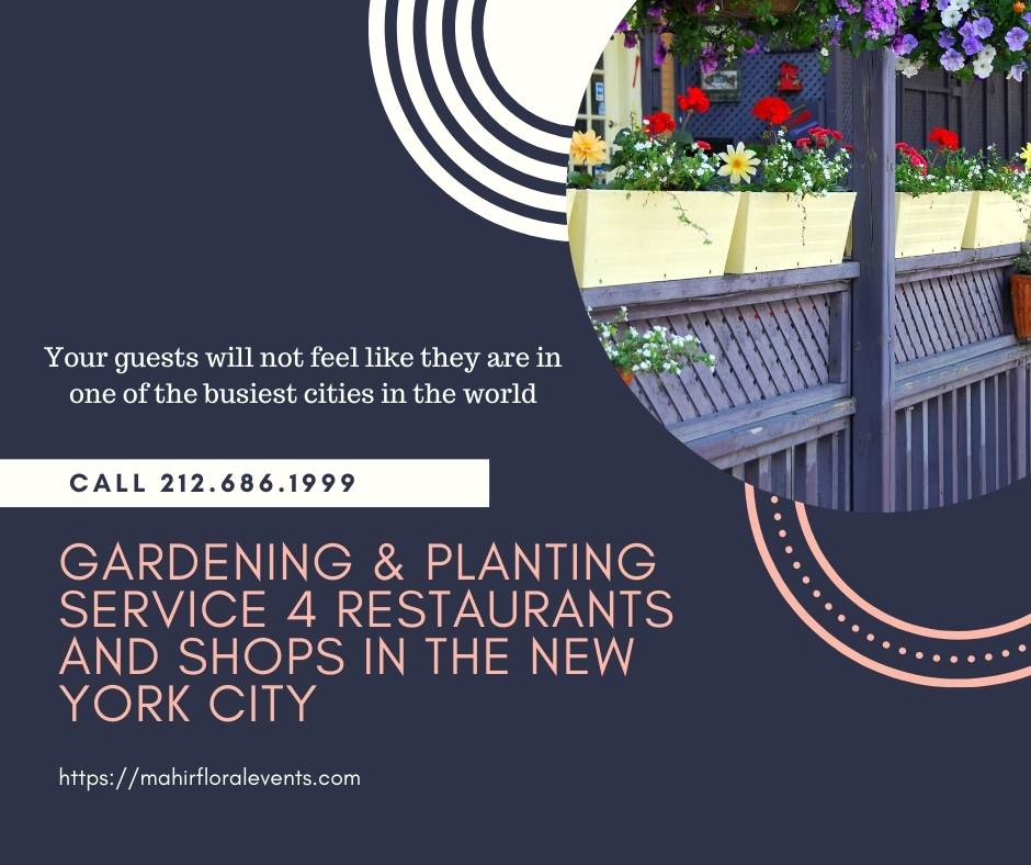 Gardening & Planting Service 4 Restaurants and shops in the New York City